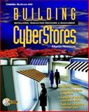 Building Cyberstores : Installation, Transaction Processing, and Management, Nemzow, Martin A., 0079130909