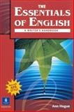 The Essentials of English : A Writer's Handbook, Hogue, Ann, 0131500902