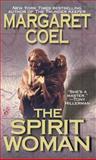 The Spirit Woman, Margaret Coel, 0425180905