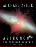 Astronomy : The Evolving Universe, Zeilik, Michael, 0521800900