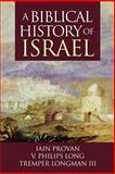 A Biblical History of Israel