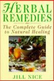 Herbal Remedies, Jill Nice, 0749910909