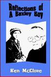 Reflections of a Bexley Boy, Kenneth McClure, 0966030907