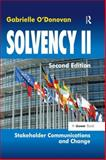 Solvency II : Stakeholder Communications and Change, O'Donovan, Gabrielle, 1472440900