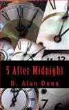 5 after Midnight, D. Dunn, 1481970909