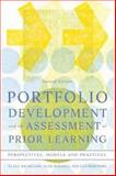 Portfolio Development and the Assessment of Prior Learning : Perspectives, Models, and Practices, Michelson, Elana and Mandell, Alan, 1579220908