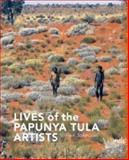 Lives of the Papunya Tula Artists, Johnson, Vivien, 1864650907