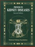 Primer on Kidney Diseases : Expert Consult - Online and Print, Paul O. Harder, Greg A. Steinke, 0122990900