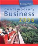 Contemporary Business 2006, Boone, Louis E. and Kurtz, David L., 0324320906