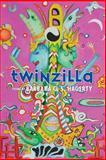Twinzilla, Barbara G. S. Hagerty, 0915380900