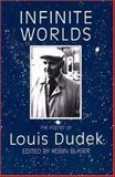 Infinite Worlds, Louis Dudek, 0919890903