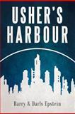 Usher's Harbour, Barry Epstein and Darls Epstein, 1469790904