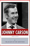 American Legends: the Life of Johnny Carson, Charles River Charles River Editors, 1495360903