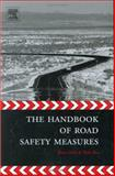 The Handbook of Road Safety Measures, , 0080440916