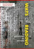 Ways of Reading : An Anthology for Writers, Bartholomae, David and Petrosky, Anthony, 0312570910