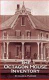 The Octagon House Inventory, Puerzer, Ellen L., 0961880910