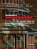 Toward a More Perfect Union : Introduction to American Government, Coaty, Patrick, 1465240918
