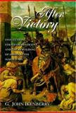 After Victory : Institutions, Strategic Restraint, and the Rebuilding of Order after Major Wars, Ikenberry, G. John, 0691050910