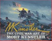 The Civil War Art of Mort Kunstler, James M. McPherson, 0867130911