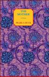 The Mother, Pearl S. Buck, 1559210915