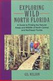 Exploring Wild North Florida, Gil Nelson, 1561640913
