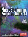 MicroStation 95 Exercise Book, Synnott, Thomas and McElligott, Robert T., 1566900913
