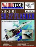 Sukhoi SU-27 Flanker, Yefim Gordon and Peter Davison, 1580070914