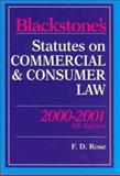 Blackstone's Statutes on Commercial and Consumer Law, 2000-2001, F.D. Rose, 1841740918