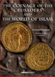 The Coinage of the Crusaders and the World of Islam, Azzopardi, Emmanuel, 9993270911