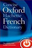 Concise Oxford-Hachette French Dictionary, , 0199560919