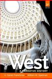 The West since 1400 Vol. 2 : A Narrative History, Frankforter, A. Daniel and Spellman, William M., 0205180914