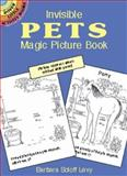 Invisible Pets Magic Picture Book, Barbara Soloff Levy, 0486420914
