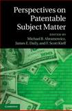 Perspectives on Patentable Subject Matter, , 1107070910