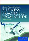 Nurse Practitioner's Business Practice and Legal Guide, Carolyn Buppert, 1284050912