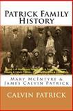 Patrick Family History, Calvin Patrick, 1495920917
