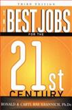 Best Jobs for the 21st Century, Ron Krannich and Caryl Krannich, 1570230919