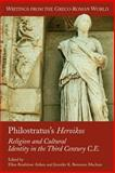 Philostratus's Heroikos : Religion and Cultural Identity in the Third Century C.E, Maclean, Jennifer K. Berenson and Aitken, Ellen Bradshaw, 1589830911