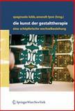 Die Kunst der Gestalttherapie : Eine Schöpferische Wechselbeziehung, , 3211270914