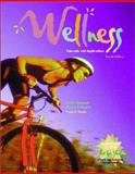 Wellness : Concepts and Applications with HealthQuest 2.0, Anspaugh, David J. and Hamrick, Michael H., 007242091X