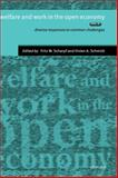 Welfare and Work in the Open Economy : Diverse Response to Common Challenges, , 0199240914