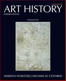 Art History Portable Book 1 : Ancient Art, Stokstad, Marilyn and Cothren, Michael, 0205790917