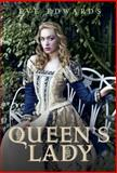 The Lacey Chronicles #2: the Queen's Lady, Eve Edwards, 0385740913
