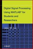 Digital Signal Processing Using MATLAB for Students and Researchers, Leis, John W., 0470880910