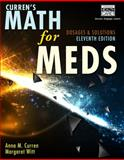 Curren's Math for Meds : Dosages and Solutions, Curren, Anna M. and Witt, Margaret, 1111540918