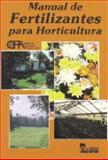 Manual de Fertilizantes Para Horticultura, C. F. A. Staff, 9681850912