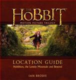 The Hobbit Trilogy Location Guide, Ian Brodie, 0062200917