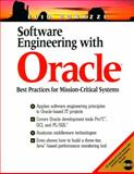 Software Engineering with Oracle : Best Practices for Mission-Critical Systems, Bonazzi, Elio, 0130200913