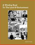 A Winding Road to the Land of Enchantment, Gerald W. Thomas, 0982870914
