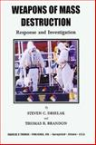 Weapons of Mass Destruction : Response and Investigation, Drielak, Steven C. and Brandon, Thomas R., 0398070911