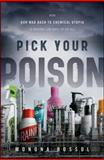 Pick Your Poison, Monona Rossol, 0470550910